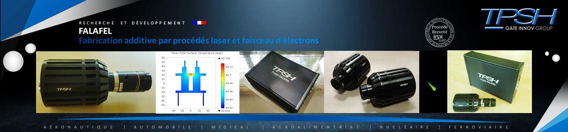 Fabrication additive par procédés laser et faisceau d'électrons_TPSH_FALAFEL