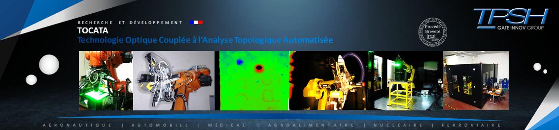 Technologie Optique Couplée à l'Analyse Topologique Automatisée_TPSH_TOCATA