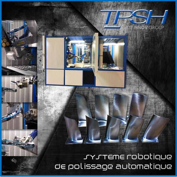 Système de polissage automatisé et robotisé_aubes_TPSH
