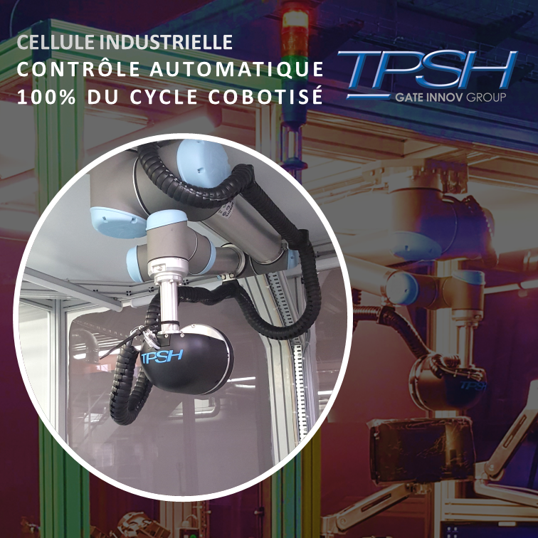 Cellule de contrôle 2D-3D cobotique automatique TPSH